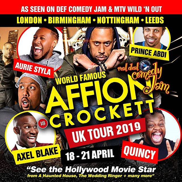 The World Famous Affion Crockett London Tour - Real Deal Comedy Jam