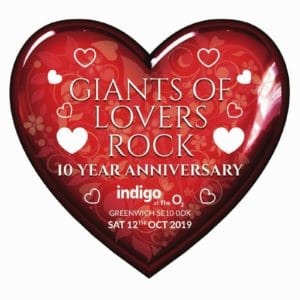 Giants-of-Lovers-Rock-2019 London Indigo O2 Greenwich