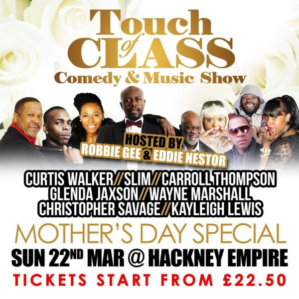 Touch of class music and comedy Hackney Empire Mother's Day